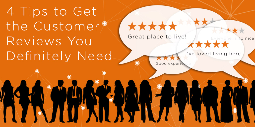 4 Tips to Get the Customer Reviews You Definitely Need