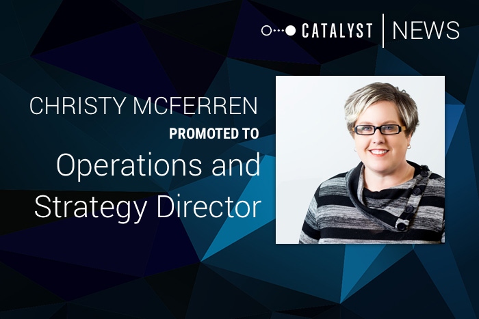 Christy McFerren Promoted to Operations and Strategy Director at Catalyst