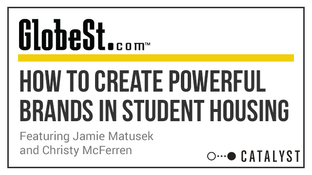 GlobeStreet: Creating A Powerful Brand In Student Housing