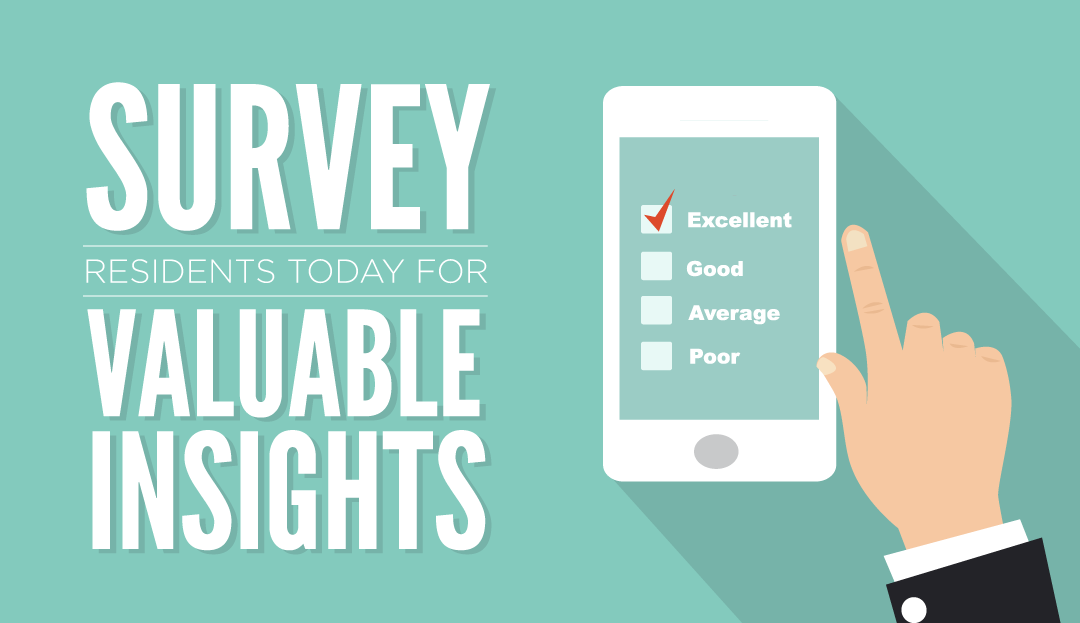 Get Valuable Insight with Resident Surveys