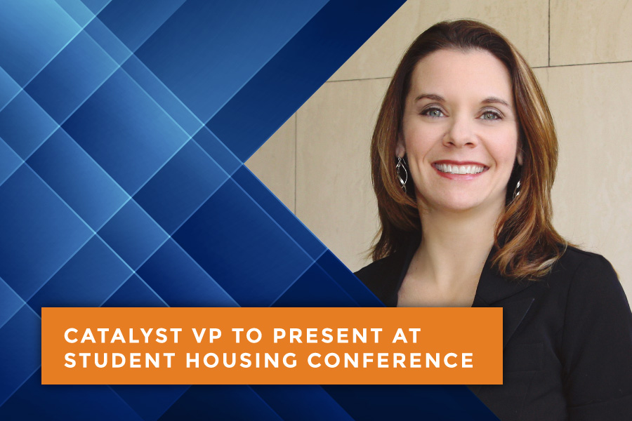Catalyst VP to Present at Student Housing Conference