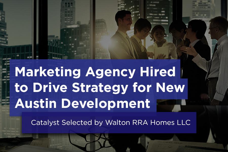 Catalyst Selected by Walton RRA Homes LLC
