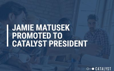 Jamie Matusek Promoted to Catalyst President