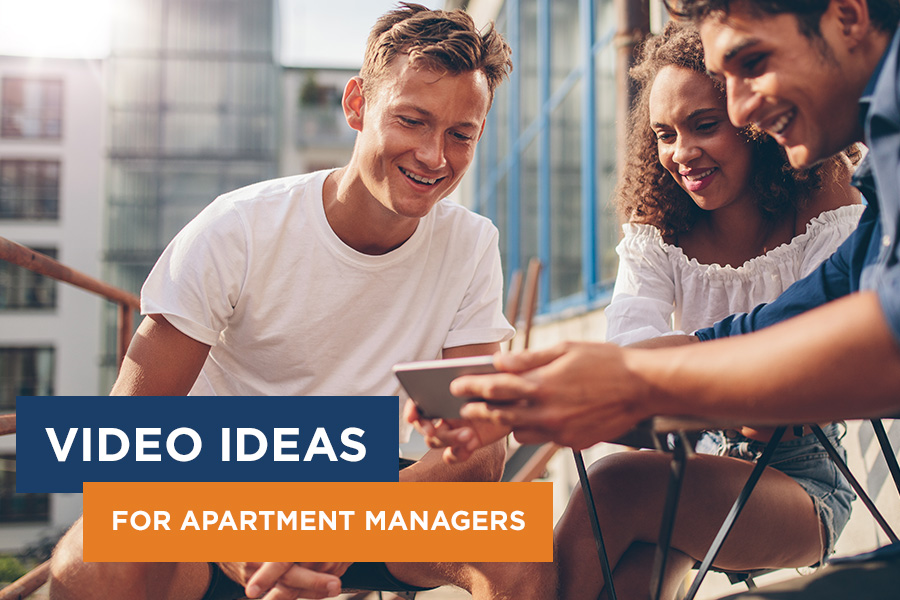 3 Easy Video Ideas for Apartment Communities