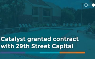 Catalyst Granted Contract with 29th Street Capital