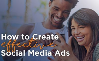 How to Create Effective Social Media Ads