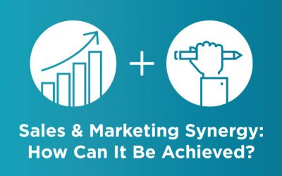 Sales and Marketing Synergy: How Can It Be Achieved?