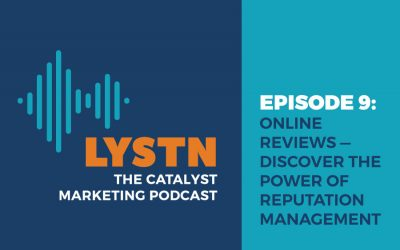 LYSTN Podcast Episode 9: Online Reviews – Discover the Power of Reputation Management